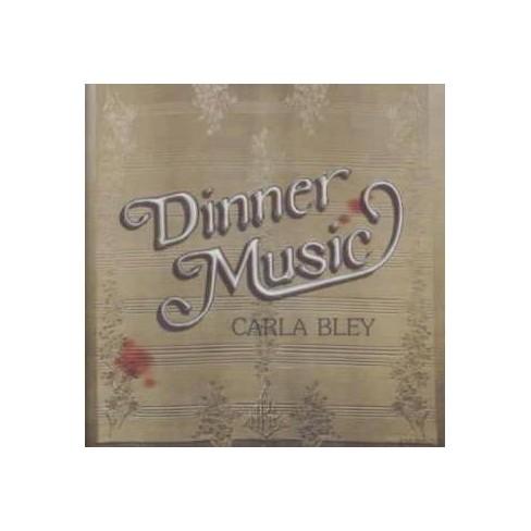 Carla Bley - Dinner Music (CD) - image 1 of 1