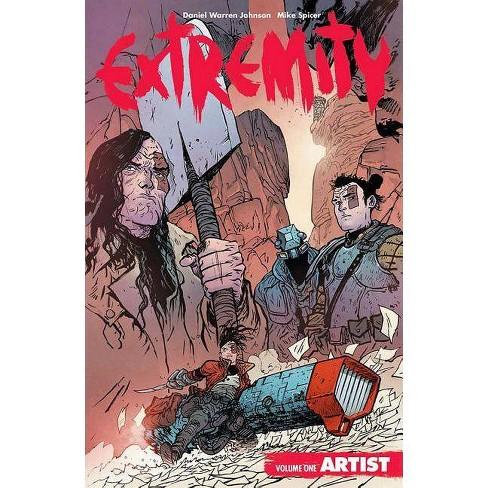 Extremity Volume 1: Artist - by  Daniel Warren Johnson (Paperback) - image 1 of 1