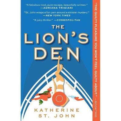 The Lion's Den - by Katherine St John (Paperback)