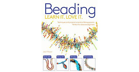 Beading : Learn It, Love It (Paperback) (Jean Power) - image 1 of 1