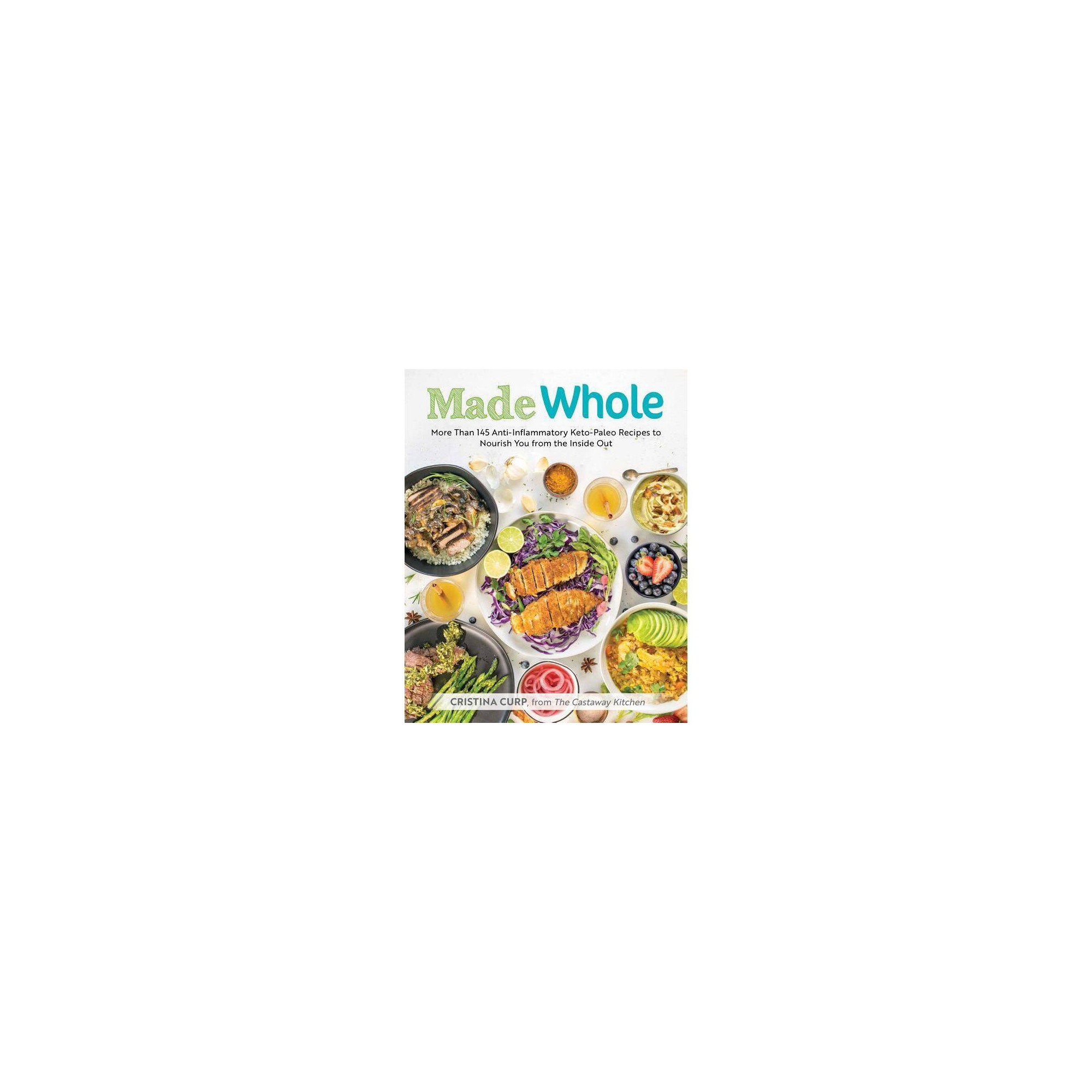Made Whole - by Cristina Curp (Paperback)