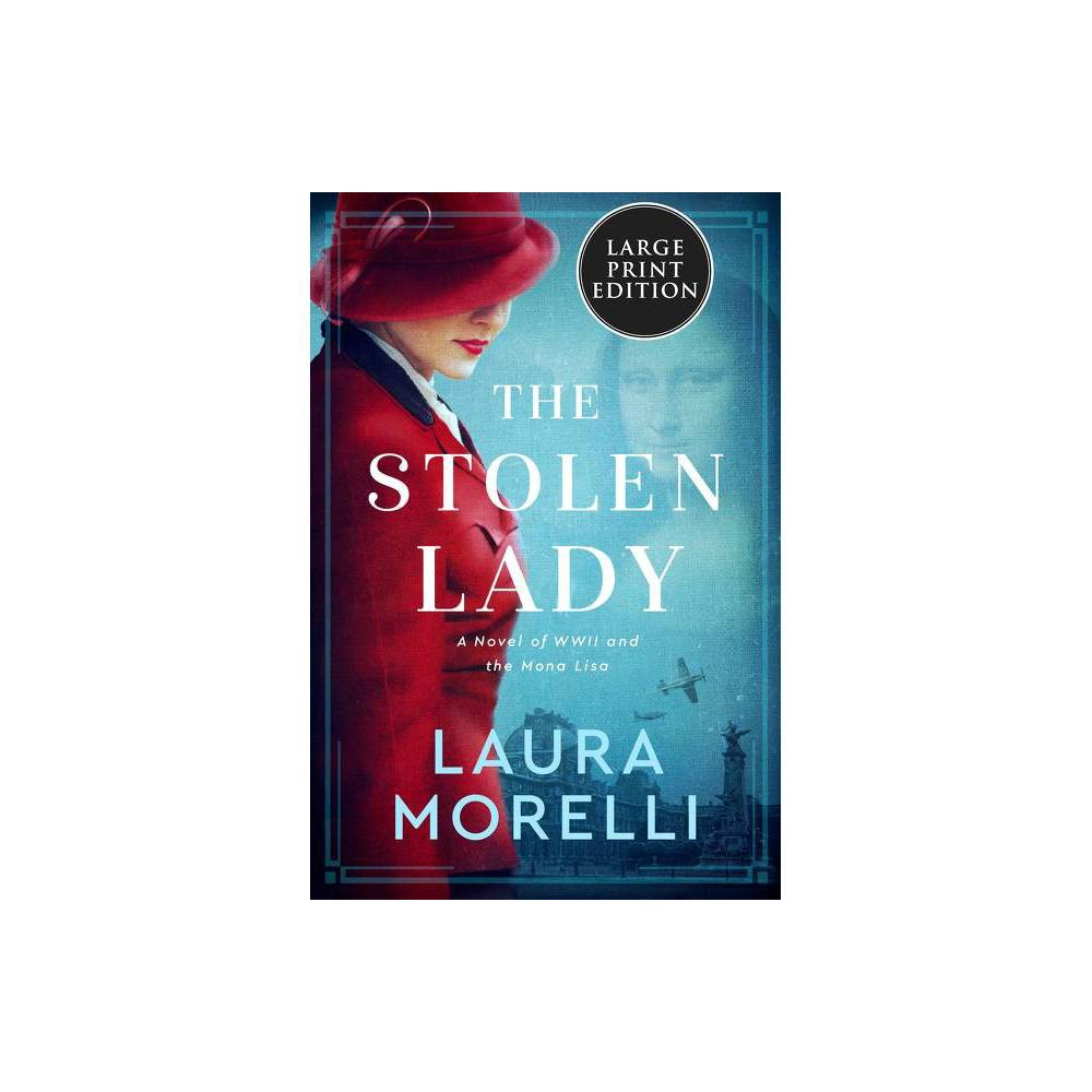 The Stolen Lady Large Print By Laura Morelli Paperback