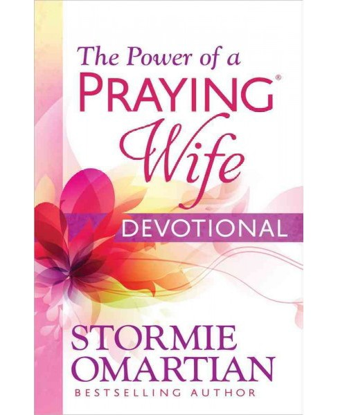 Power of a Praying Wife Devotional (Paperback) (Stormie Omartian) - image 1 of 1