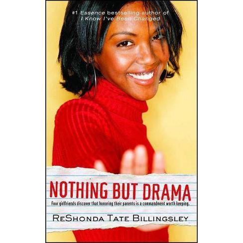 Nothing But Drama - (Good Girlz) by  Reshonda Tate Billingsley (Paperback) - image 1 of 1