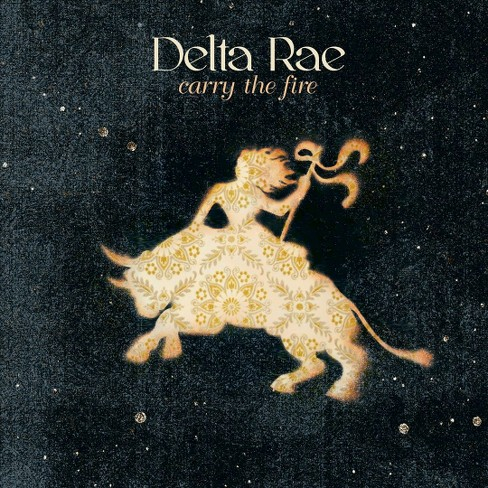 Delta Rae - Carry the Fire (CD) - image 1 of 1