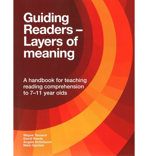 Guiding Readers - Layers of Meaning : A Handbook for Teaching Reading Comprehension to 7-11 Year Olds - image 1 of 1