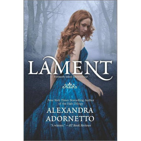 Lament - (Ghost House Saga) by  Alexandra Adornetto (Paperback) - image 1 of 1