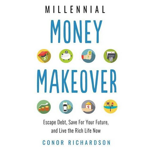 Millennial Money Makeover - by  Conor Richardson (Paperback) - image 1 of 1