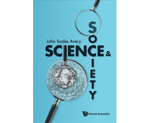 Science & Society (Paperback) (John Scales Avery) - image 1 of 1