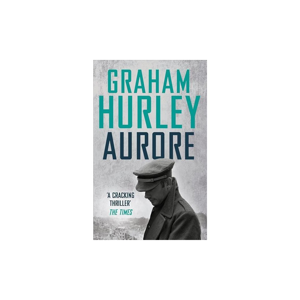 Aurore - Reprint by Graham Hurley (Paperback)