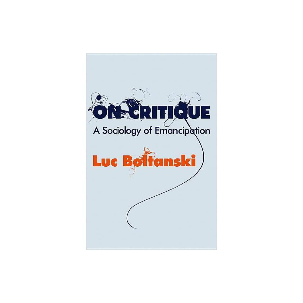 On Critique By Luc Boltanski Paperback