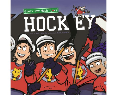 Guess How Much I Love Hockey (Hardcover) (Harry Caminelli) - image 1 of 1