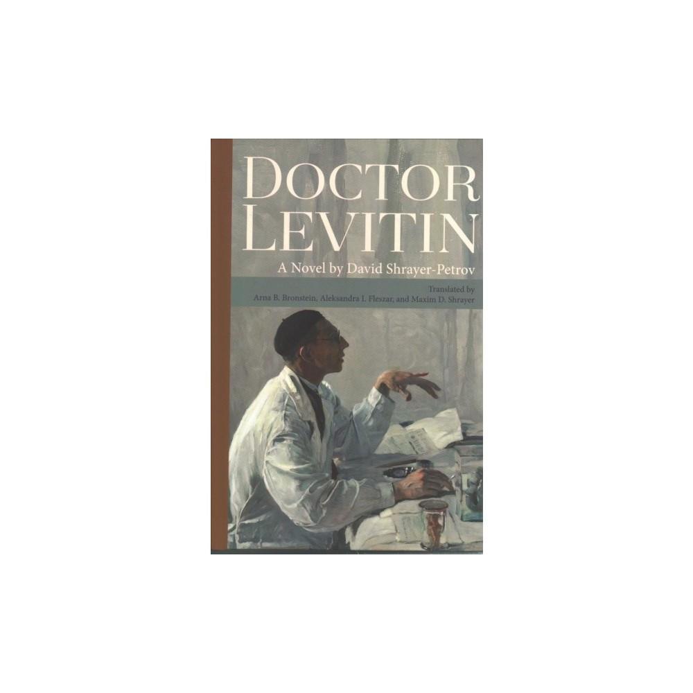 Doctor Levitin - by David Shrayer-petrov (Hardcover)