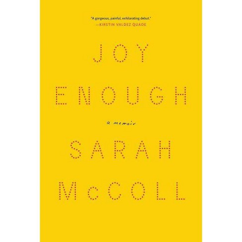 Joy Enough - by  Sarah McColl (Hardcover) - image 1 of 1