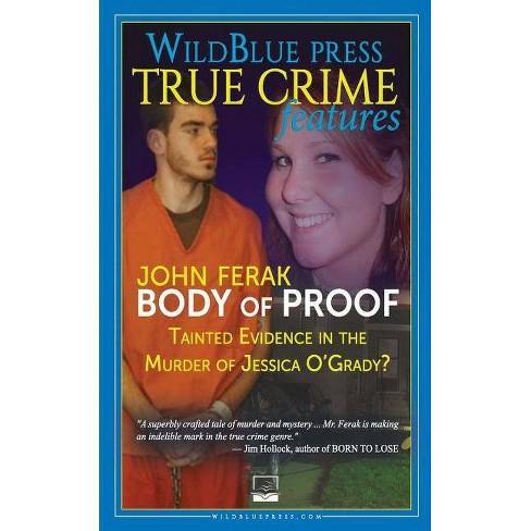 Body of Proof - by  John Ferak (Paperback) - image 1 of 1
