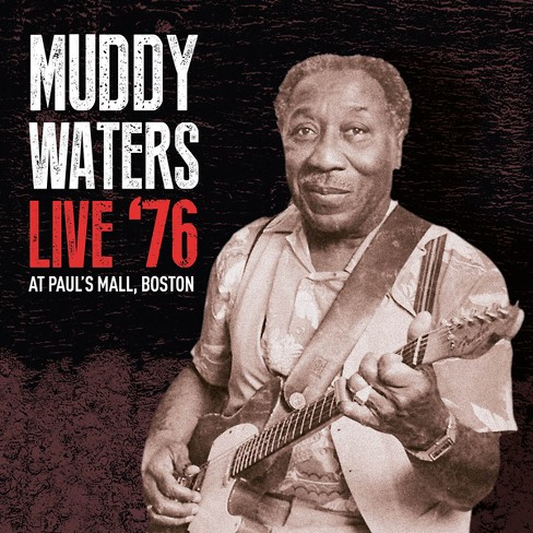 Muddy waters - Live 76 at paul's mall, boston (CD) - image 1 of 1