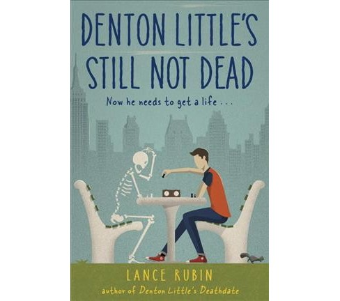 Denton Little's Still Not Dead (Hardcover) (Lance Rubin) - image 1 of 1