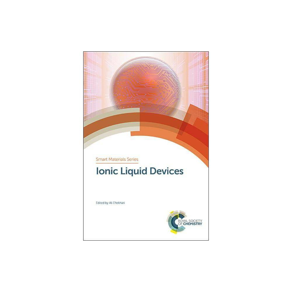 Ionic Liquid Devices - (Smart Materials) (Hardcover)