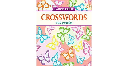 Elegant Large Print Crosswords : 100 Puzzles (Paperback) - image 1 of 1