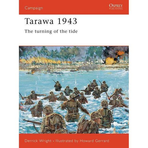 Tarawa 1943 - (Campaign) by  Derrick Wright (Paperback) - image 1 of 1