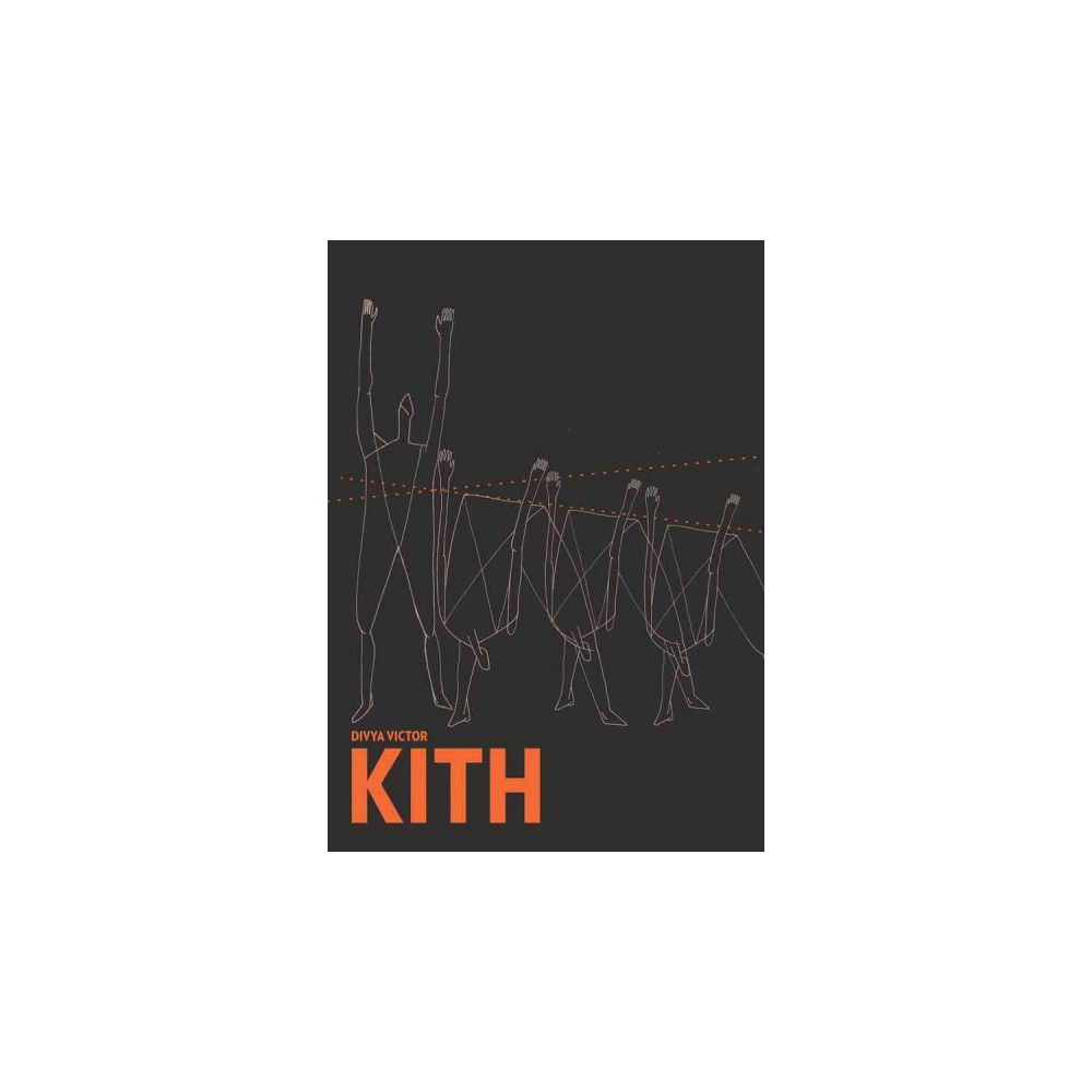 Kith - by Divya Victor (Paperback)