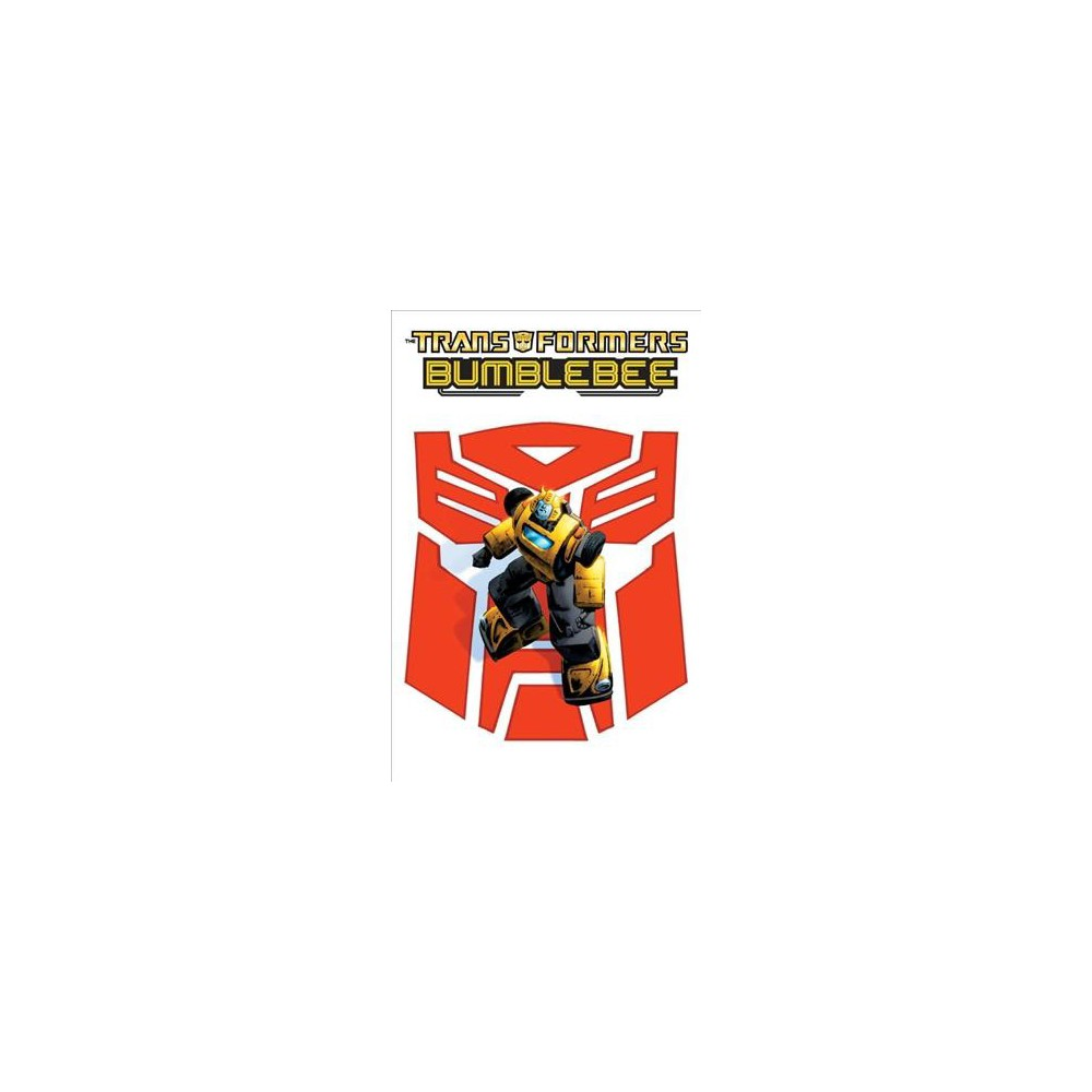 Transformers : Bumblebee - (Transformers) by Zander Cannon (Paperback)