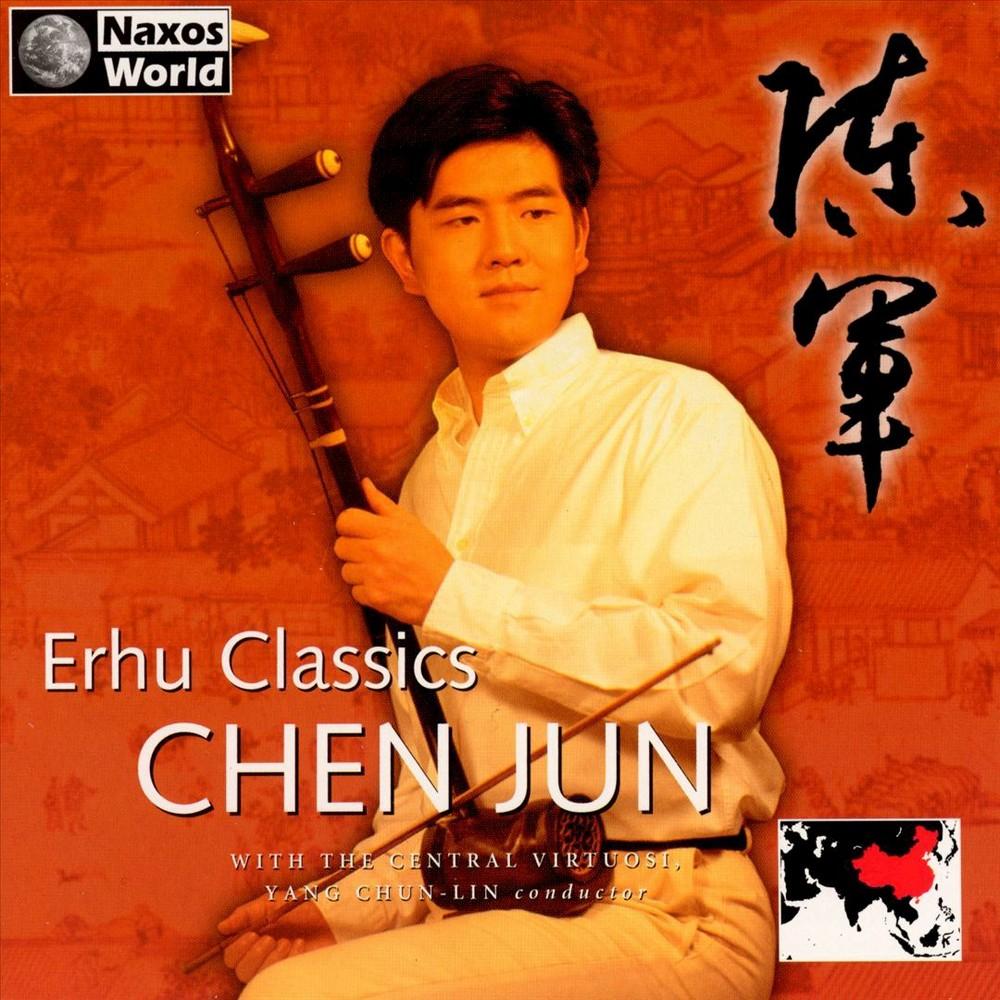 Chen Jun - Erhu Classics (CD)