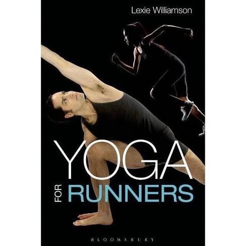 Yoga for Runners - by  Lexie Williamson (Paperback) - image 1 of 1