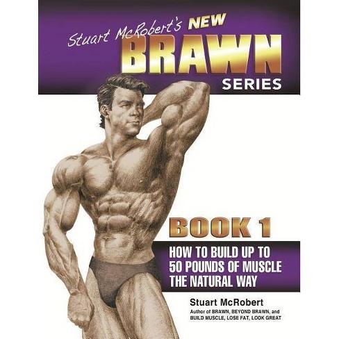 Stuart McRobert's New Brawn Series, Book 1 - (Paperback) - image 1 of 1