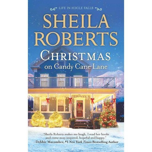 Christmas on Candy Cane Lane - (Life in Icicle Falls) by  Sheila Roberts (Paperback) - image 1 of 1