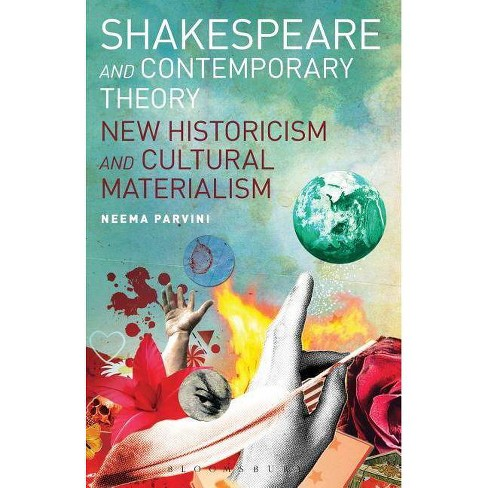 Shakespeare and Contemporary Theory - by  Neema Parvini (Paperback) - image 1 of 1