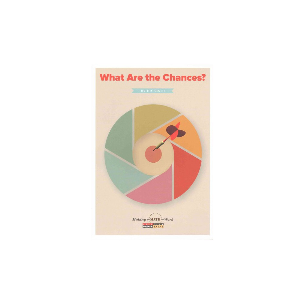 What Are the Chances? (Paperback) (Joy Visto)
