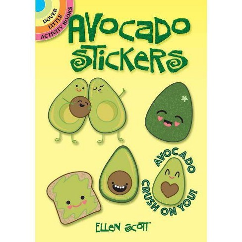 Avocado Stickers - (Dover Little Activity Books Stickers) by  Ellen Scott (Paperback) - image 1 of 1