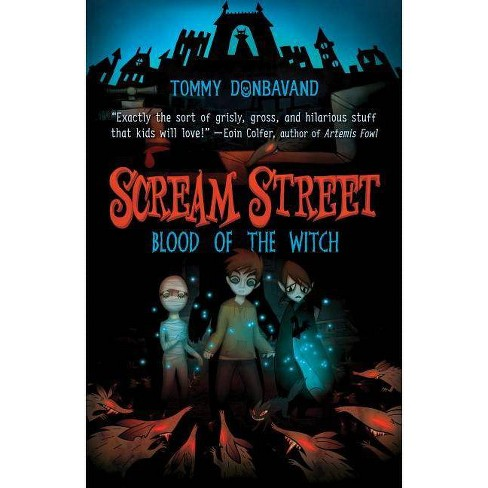 Scream Street: Blood of the Witch - (Scream Street (Quality)) by  Tommy Donbavand (Mixed media product) - image 1 of 1