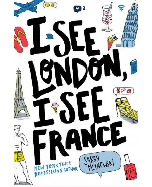I See London, I See France -  by Sarah Mlynowski (Hardcover) - image 1 of 1