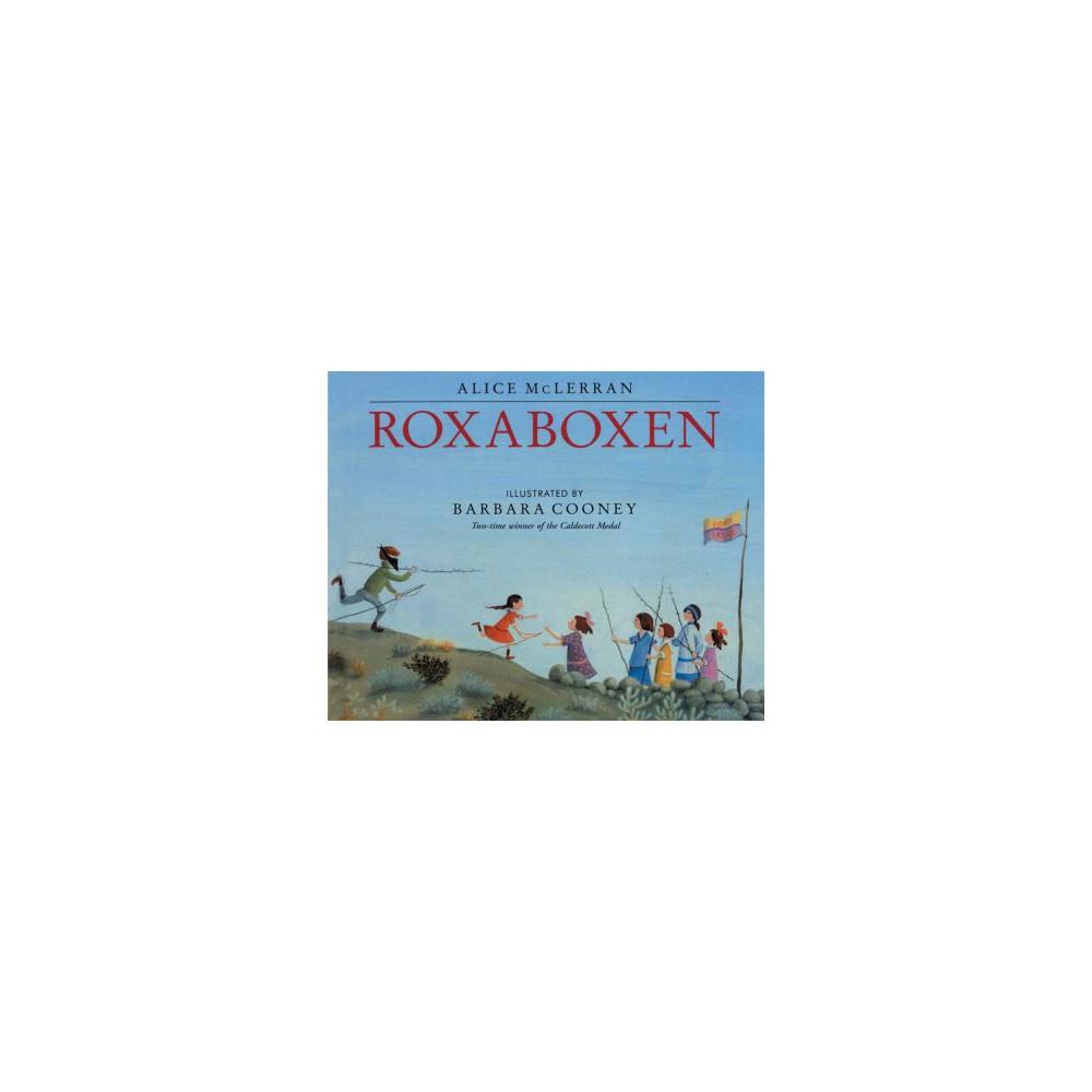 Roxaboxen - by Alice McLerran (Paperback)