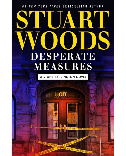 Desperate Measures -  (Stone Barrington) by Stuart Woods (Hardcover) - image 1 of 1