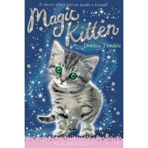 Double Trouble - (Magic Kitten) by  Sue Bentley (Paperback) - image 1 of 1