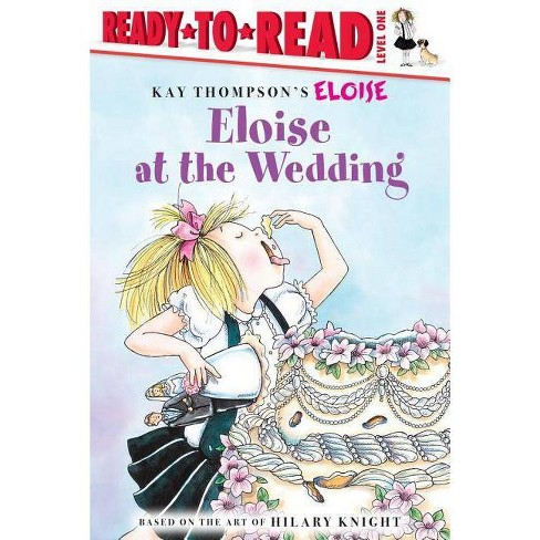 Eloise at the Wedding - (Eloise Books) (Paperback) - image 1 of 1