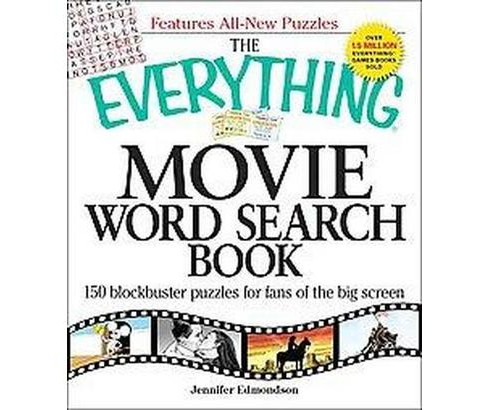 Everything Movie Word Search Book : 150 Blockbuster Puzzles for Fans of the Big Screen (Paperback) - image 1 of 1
