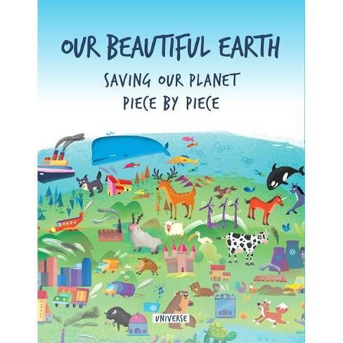 Our Beautiful Earth - by  Giancarlo Macri & Carolina Zanotti (Hardcover) - image 1 of 1