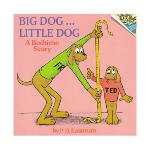 Big Dog... Little Dog - (Pictureback(r)) by  P D Eastman (Paperback) - image 1 of 1
