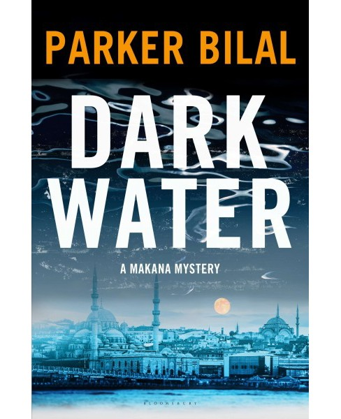 Dark Water -  (A Makana Mystery) by Parker Bilal (Hardcover) - image 1 of 1