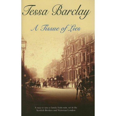 A Tissue of Lies - by  Tessa Barclay (Hardcover) - image 1 of 1
