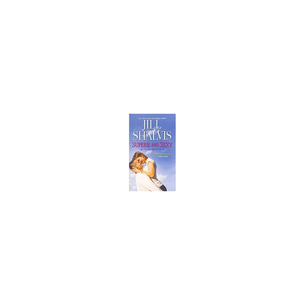 Superb and Sexy ( Sky High) (Reissue) (Paperback) by Jill Shalvis