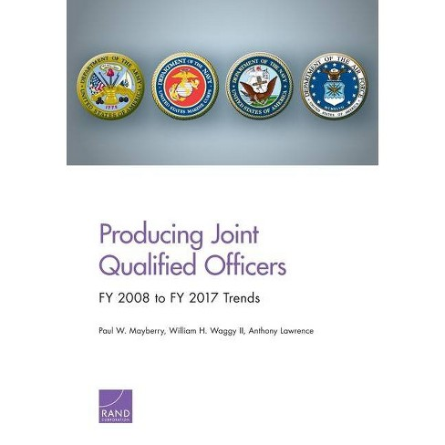 Producing Joint Qualified Officers - by  Paul Mayberry (Paperback) - image 1 of 1