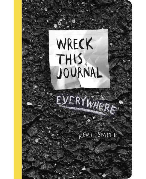 Wreck This Journal Everywhere (Paperback) (Keri Smith) - image 1 of 1
