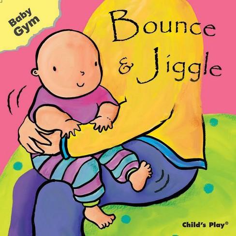 Bounce & Jiggle - (Baby Gym) (Board_book) - image 1 of 1