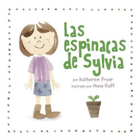 Las Espinacas de Sylvia - by  Katherine Pryor (Paperback) - image 1 of 1