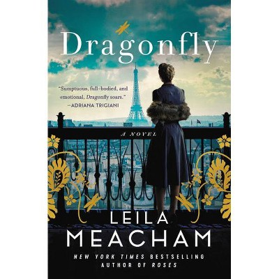 Dragonfly - by Leila Meacham (Paperback)